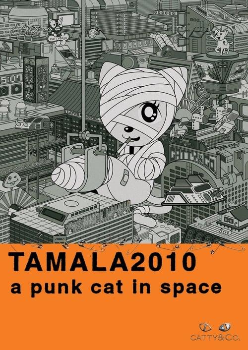 Mira La Película Tamala 2010: A Punk Cat in Space Con Subtítulos En Línea