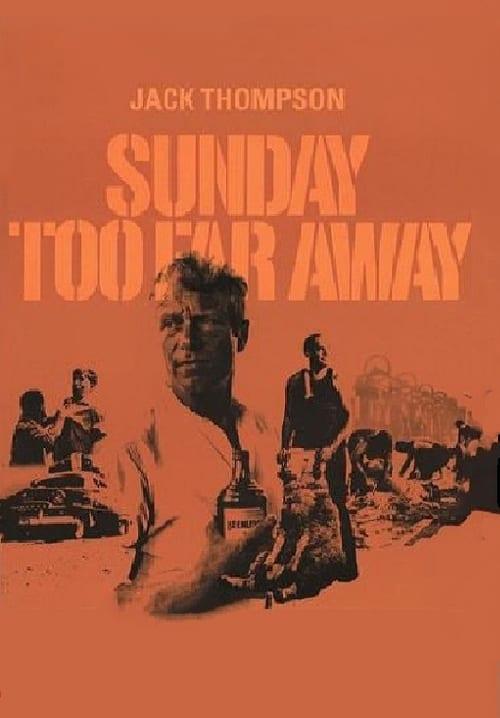 Sledujte Sunday Too Far Away Zcela Zdarma