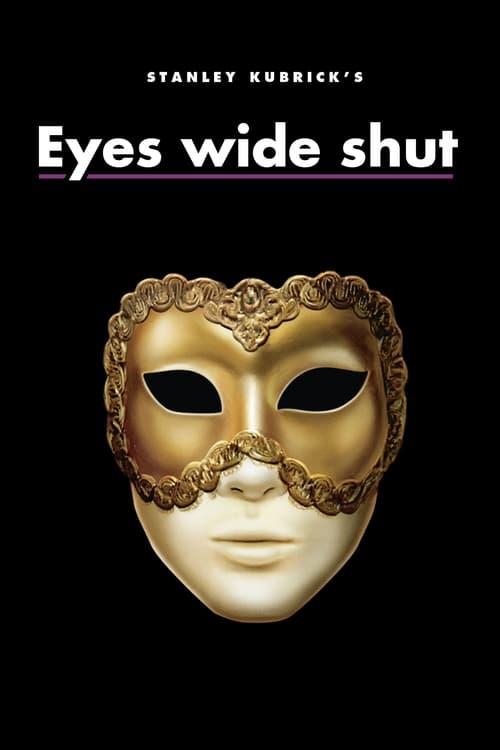 Regarder Eyes Wide Shut (1999) Streaming HD FR