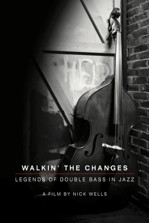 1280p Walking the Changes - Legends of Double Bass in Jazz