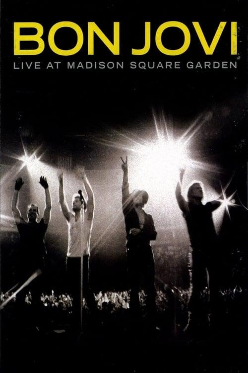 Lataa Bon Jovi: Live At Madison Square Garden Tekstityksellä