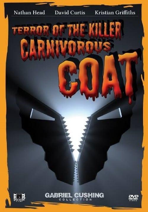Terror Of The Killer Carnivorous Coat (2011)