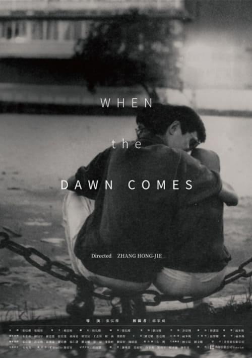 When the Dawn Comes