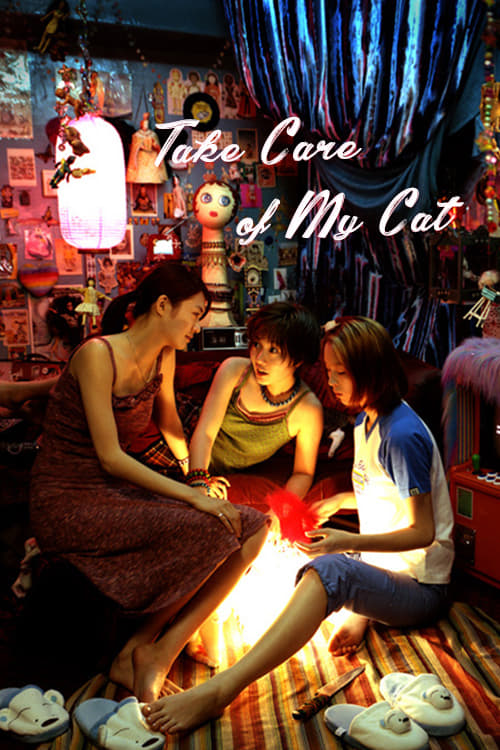 Take Care of My Cat (2001)