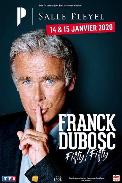 Franck Dubosc - Fifty / Fifty