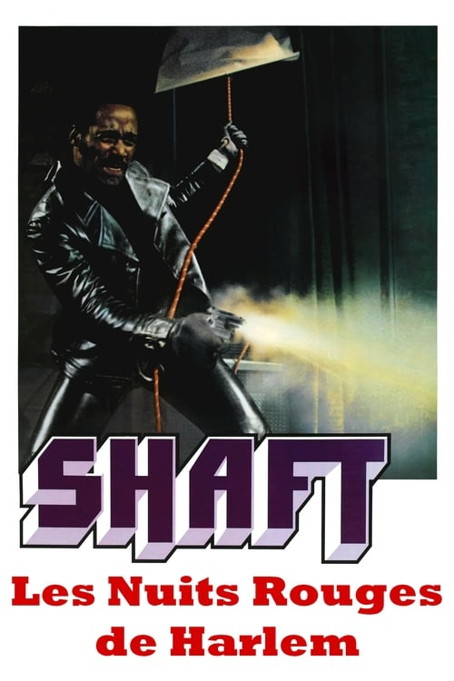 Regarder Shaft : Les nuits rouges de Harlem (1971) Streaming HD FR