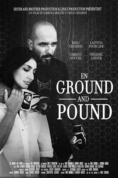 En Ground and Pound (2017)