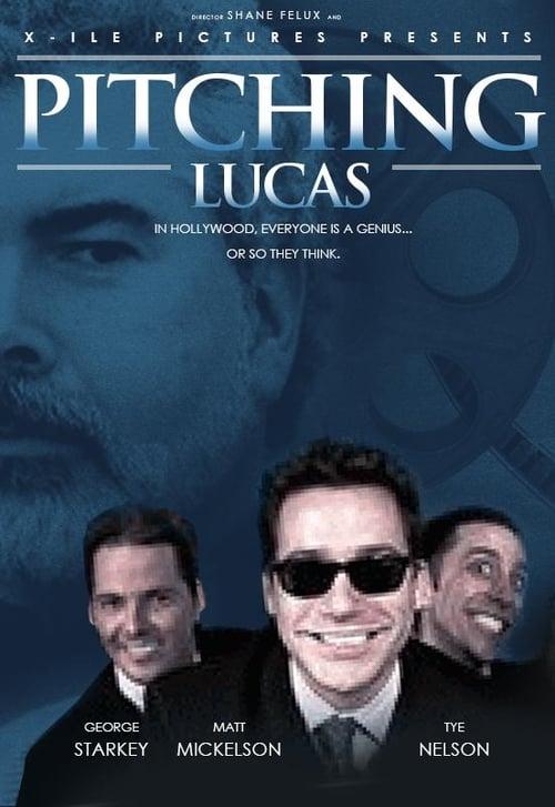 Pitching Lucas (2006)