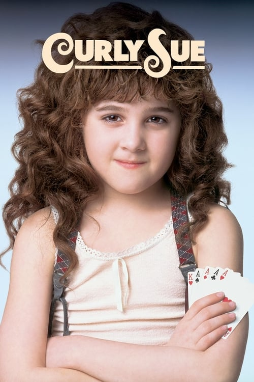 Streaming Curly Sue (1991) Best Quality Movie