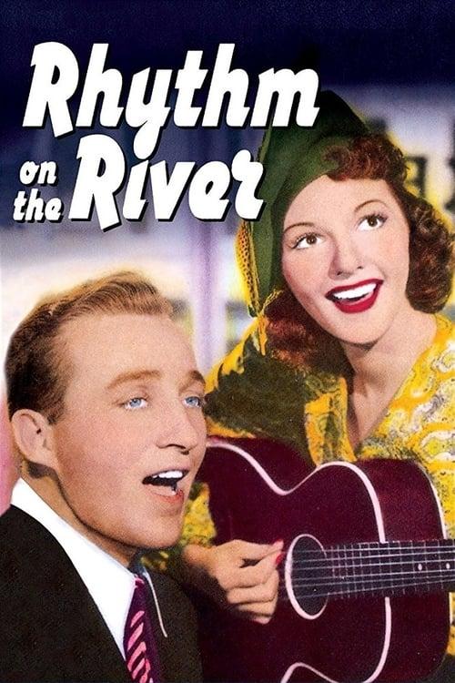 Lataa Elokuva Rhythm on the River Tekstityksellä