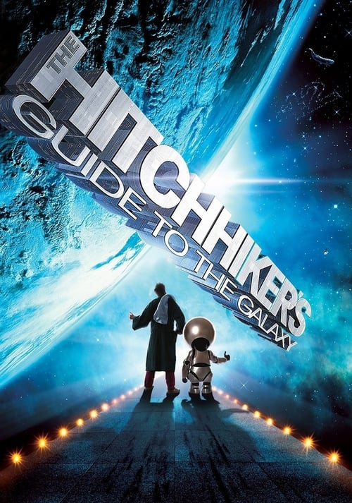 Download The Hitchhiker's Guide to the Galaxy (2005) Full Movie