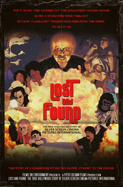 Lost & Found: The True Hollywood Story of Silver Screen Cinema Pictures International (2017)