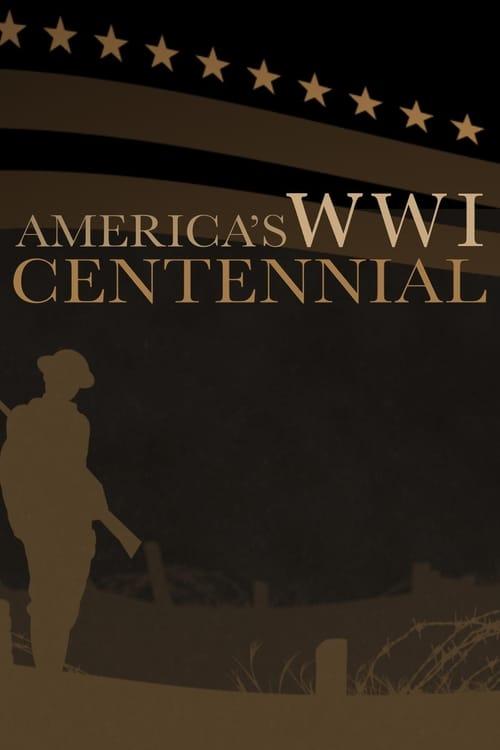 America's World War I Centennial ( America's World War I Centennial )