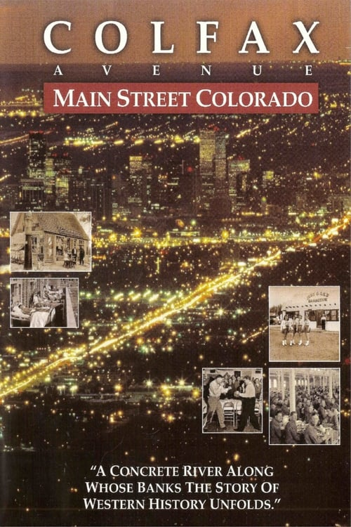 Colfax Avenue: Main Street Colorado (2007)