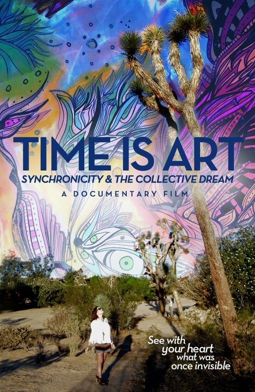 Time Is Art: Synchronicity and the Collective Dream (2015)