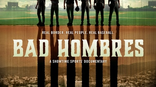 Download Bad Hombres Putlocker