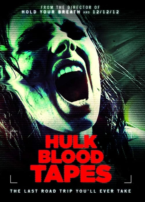Hulk Blood Tapes (2015)