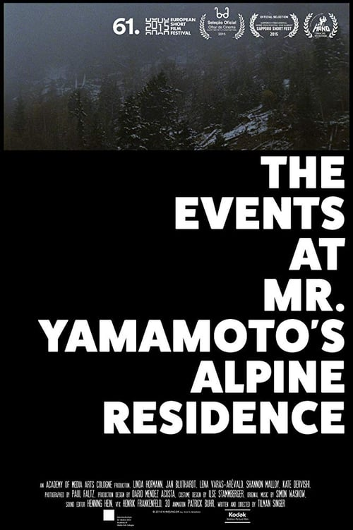 Mira La Película The Events at Mr. Yamamoto's Alpine Residence Gratis