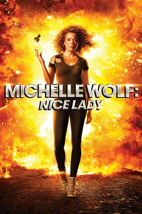 Michelle Wolf: Nice Lady English Film Live Steaming