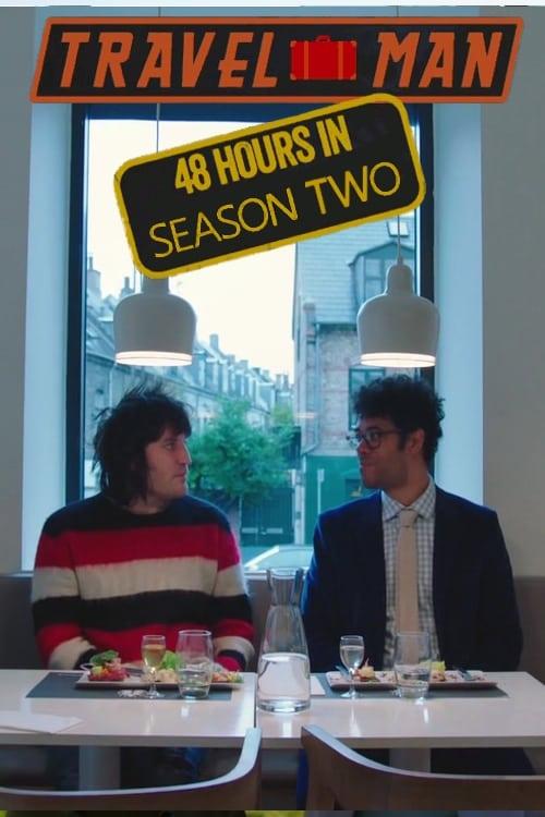 Travel Man: 48 Hours in…: Season 2