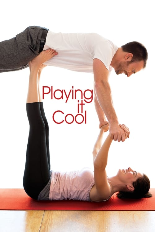 Playing It Cool - Poster