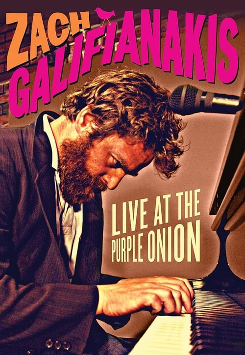Watch streaming Zach Galifianakis: Live at the Purple Onion