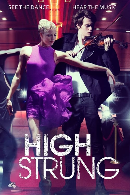Download High Strung (2016) Movie Free Online