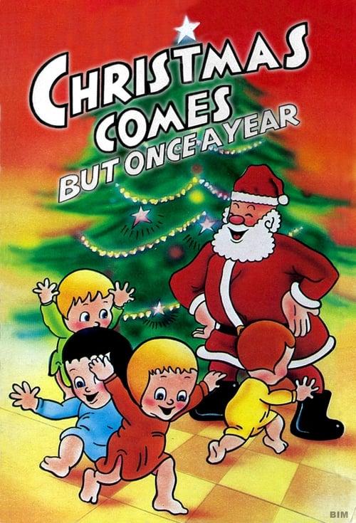 Film Ansehen Christmas Comes But Once a Year Auf Deutsch Synchronisiert