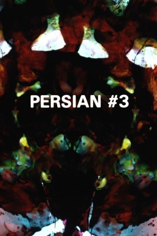 Persian Series #3