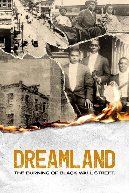 Dreamland: The Burning of Black Wall Street Online Stream
