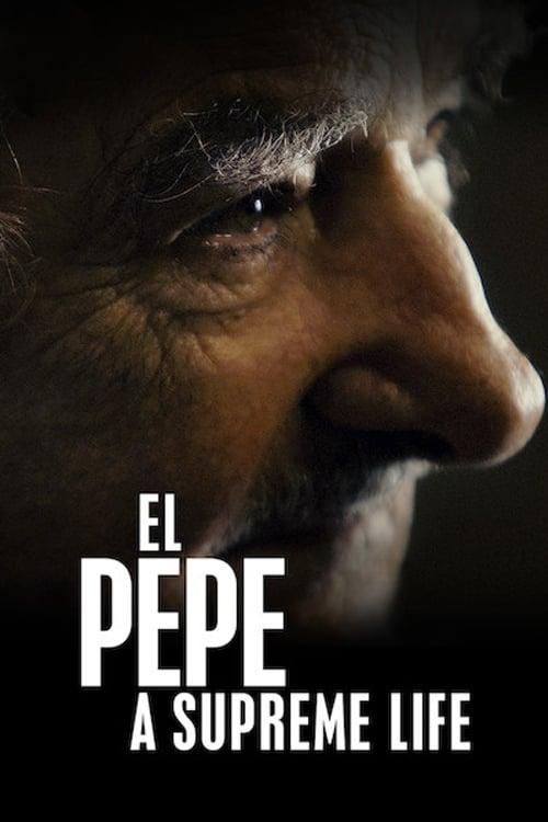 Ver El Pepe, una vida suprema (2019) Online