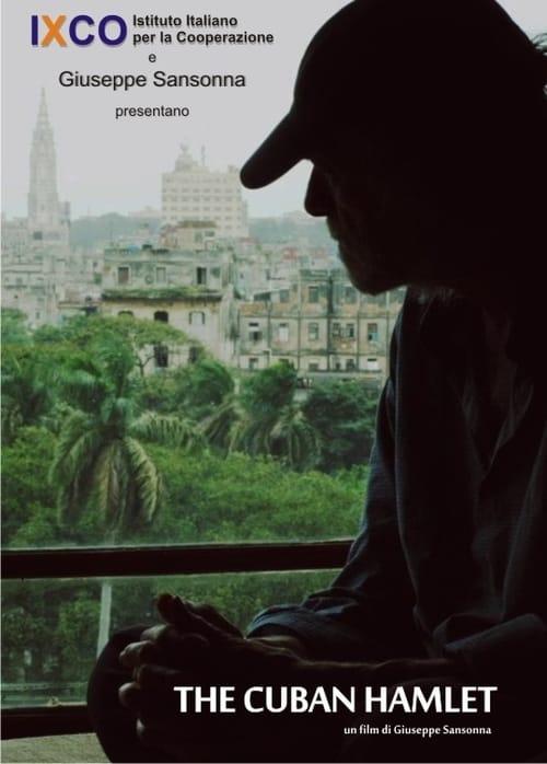 The Cuban Hamlet (2014)