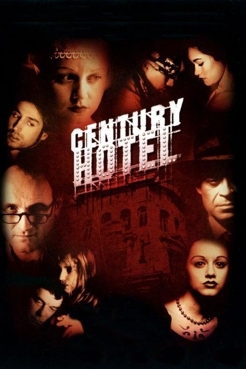 مشاهدة الفيلم Century Hotel على الانترنت