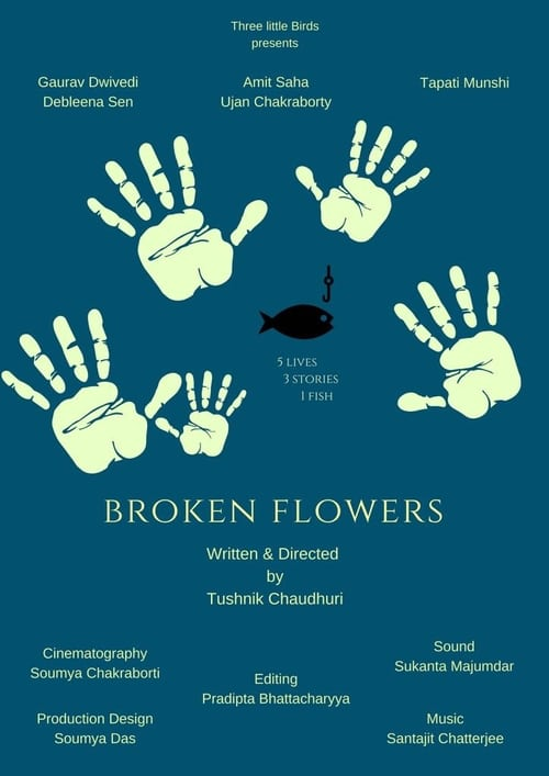 Broken Flowers (2017)