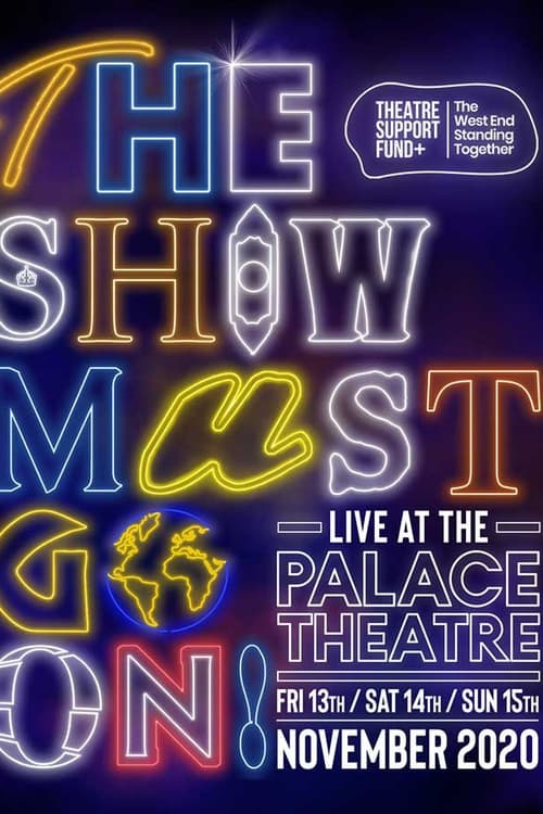 The Show Must Go On! - Live at the Palace Theatre