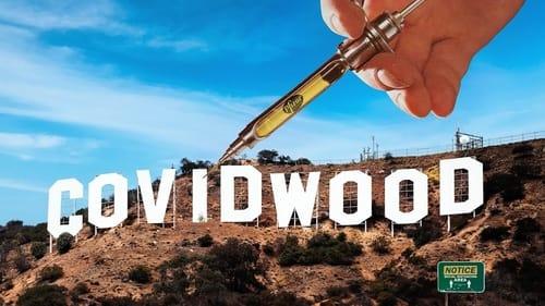 Watch Covidwood Online Megashare
