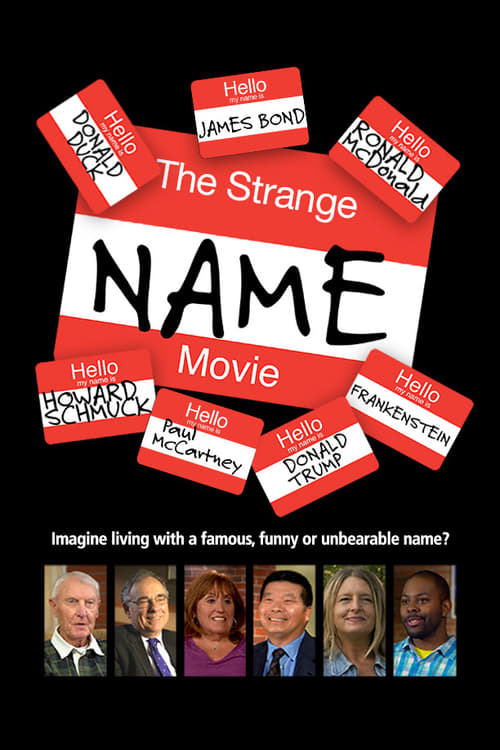 مشاهدة The Strange Name Movie في نوعية HD جيدة