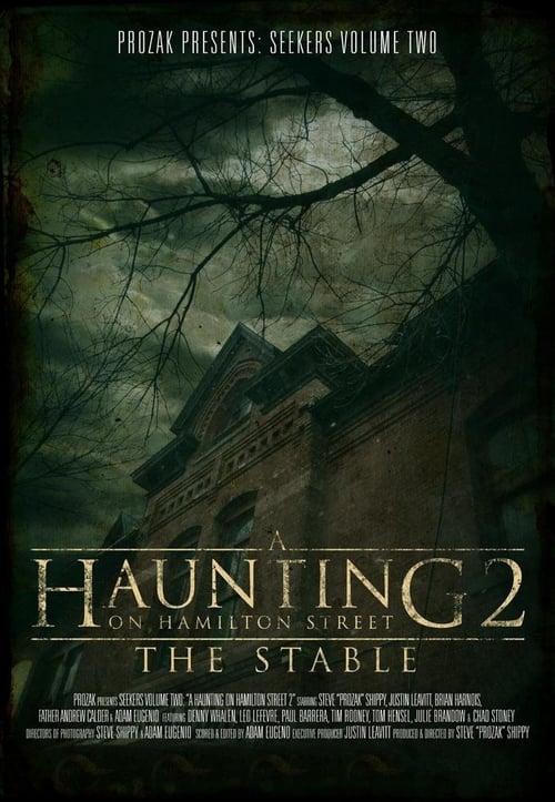 Película A Haunting on Hamilton Street 2: The Stable En Buena Calidad Hd