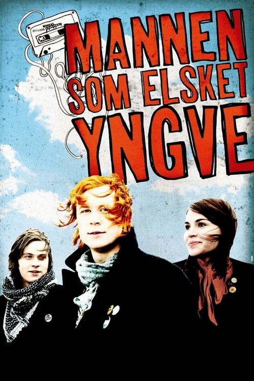 The Man Who Loved Yngve (2008)