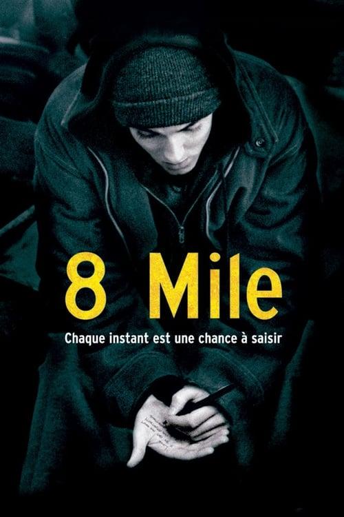 Regarder 8 Mile (2002) Streaming HD FR