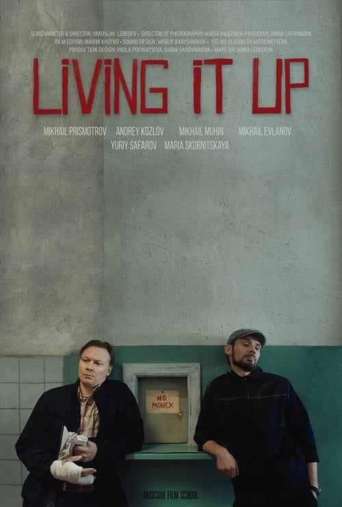 Living It Up (2019)