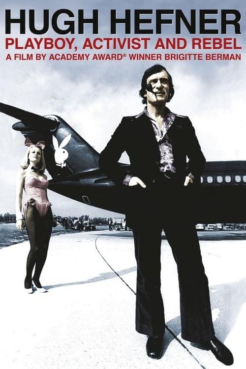 Assistir Filme Hugh Hefner: Playboy, Activist and Rebel Em Boa Qualidade Hd 1080p