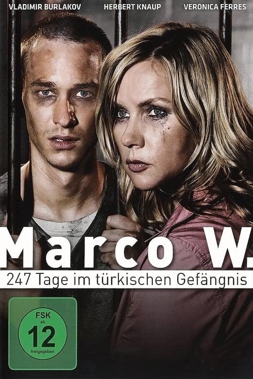 فيلم Marco W. - 247 Tage im türkischen Gefängnis في نوعية جيدة HD 720p