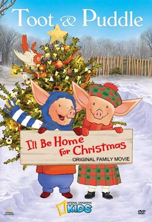 Mira La Película Toot &amp Puddle: I'll Be Home for Christmas En Buena Calidad Gratis