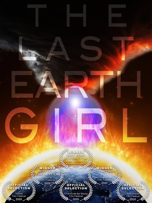 you immediately watch The Last Earth Girl or download
