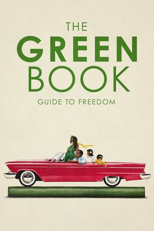 The Green Book: Guide to Freedom (2019)