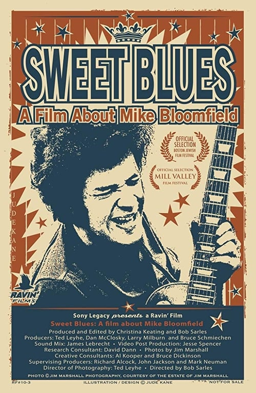 Sweet Blues: A Film About Mike Bloomfield