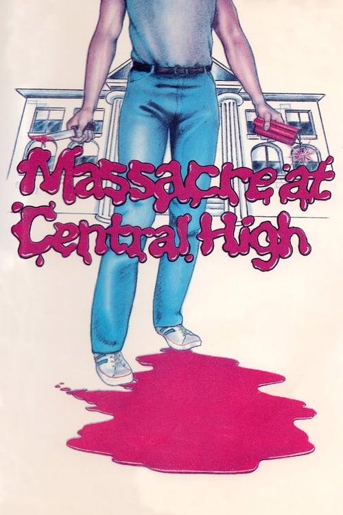 Película Masacre en Central High En Buena Calidad Hd 720p
