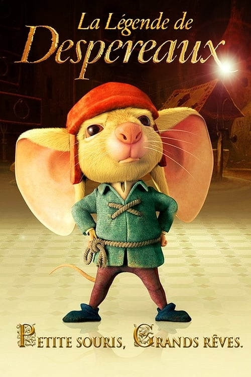 Visualiser La Légende de Despereaux (2008) streaming fr