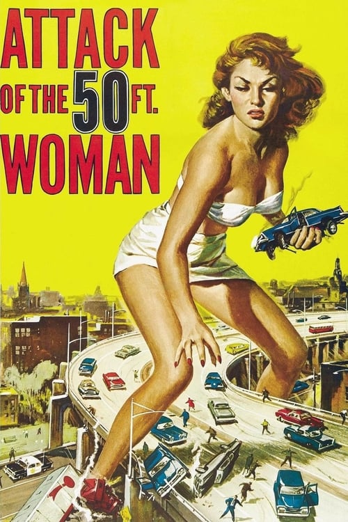 Download Attack of the 50 Foot Woman (1958) Full Movie